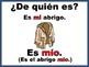 Spanish Long Possessive Adjectives Practice_De quién es