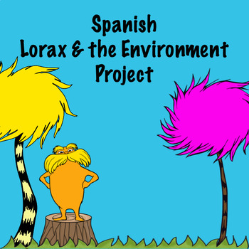 Spanish Lorax and the environment project