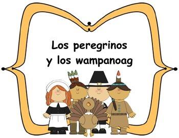 Spanish: Los peregrinos y los wampanoag