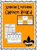 Spanish Louisiana Choice Board & Activity Pack
