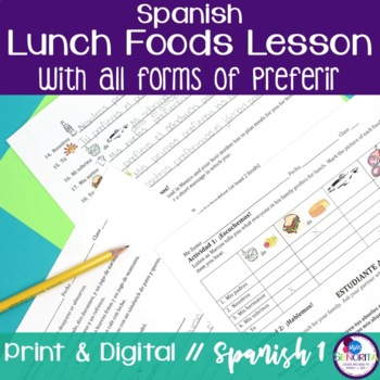 Spanish Lunch Foods Lesson with Preferir - all forms