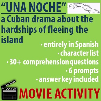 "Spanish MOVIE Activity- ""Una noche"" - a Cuban Drama - SPANISH version"