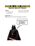 Spanish Mad Lib Theater - Come To The Dark Side