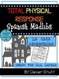 Spanish Madlibs. Total Physical Response.