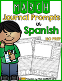 Spanish - March NO PREP Journal Prompts for Beginning Writers