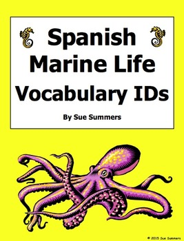 Spanish Marine Life Vocabulary IDs Worksheet