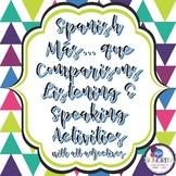 Spanish Más... Que Comparisons Listening & Speaking Activities