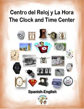 Spanish Math Clocks and Time / Relojes y La Hora in a Station / Center Activity