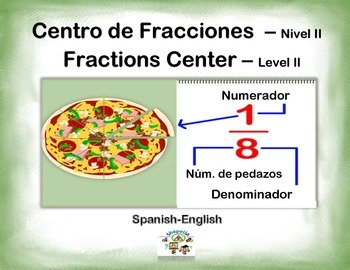 Spanish Math Fractions Level II / Fracciones - II in a Station / Center Activity