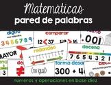 Spanish Math Word Wall Base Ten 4th / Pared de palabras (matemáticas) CC.NBT
