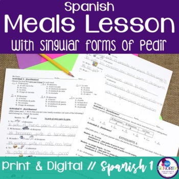 Spanish Meals Lesson with Pedir - singular only