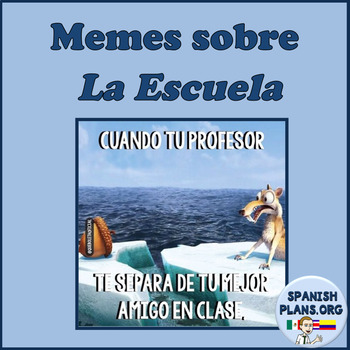 spanish memes about school by spanishplans teachers pay teachers