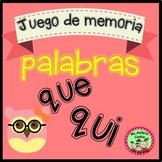 Spanish Memory Game words que, qui Juego de memoria en esp