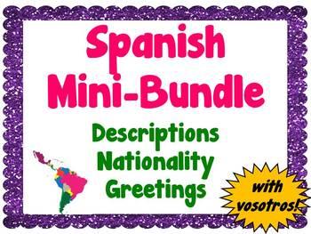 Spanish Mini-Bundle: Descriptions/Nationality/Greetings