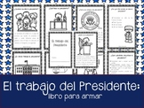Dia del Presidente. Libro: El Trabajo del Presidente