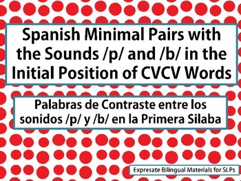 Spanish Minimal Pairs: /p/ and /b/ in the Initial Position of CVCV Words