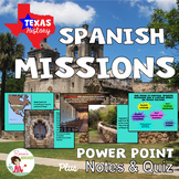 Spanish Missions Power Point with Notes and Quiz - Texas History