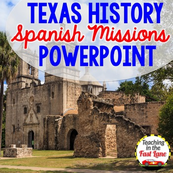Spanish Missions PowerPoint