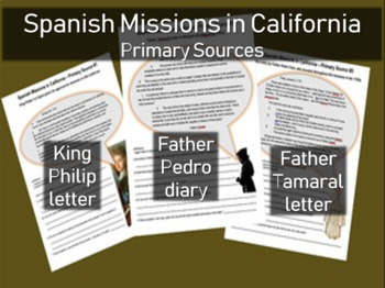 Spanish Missions in California - Primary Source with Guiding Questions (ALL 3)
