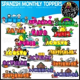 Spanish Monthly Calendar Toppers Clip Art Bundle {Educlips Clipart}