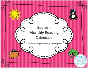 Spanish Monthly Reading Calendar Log- *UPDATED for 2017-2018 school year