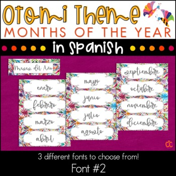 Spanish Months - Otomi Theme