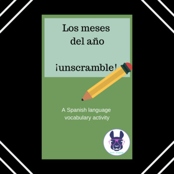 Spanish Months of the Year - Los meses del año - Unscramble