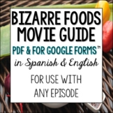 Bizarre Foods Movie Guide in Spanish and English Culture Sub plan