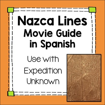Spanish Movie Guide Expedition Unknown Nazca Lines Culture video or sub plan