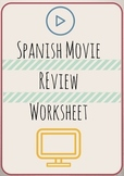 Spanish Movie Review Worksheet - Can Use with Any Movie!