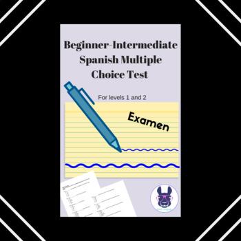 Spanish Multiple Choice Test for Levels 1/2 (Beginner - Intermediate)