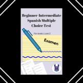 Spanish Multiple Choice Test for Levels 1/2 (Beginner - In