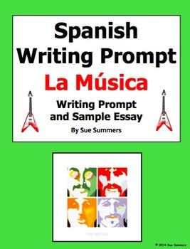 Spanish Music Writing Prompt - La Música