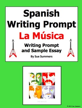 Spanish Music Writing Prompt - La Música