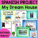 Spanish My Dream House Project | La Casa de Mis Sueños Proyecto