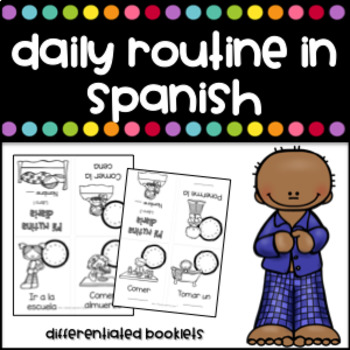 Mi Rutina Diaria Booklets (My Daily Routine in Spanish)