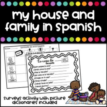 Mi casa y mi familia Surveys and activities (My house and family in Spanish)