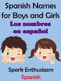 Spanish Names for Boys and Girls (Los nombres en espanol)
