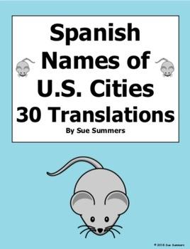 Spanish Names of U.S. Cities 30 Translations