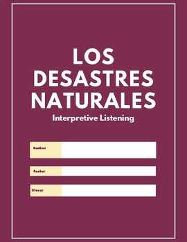 Spanish: Natural Disaster. Los desastres naturales