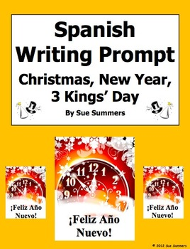 Spanish Writing Prompt - Three Kings' Day, Christmas, New Year