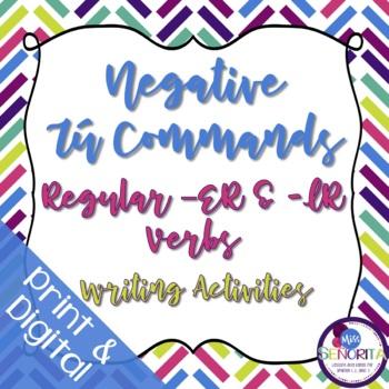 Spanish Negative Tú Commands Writing Exercises - Regular -ER & -IR
