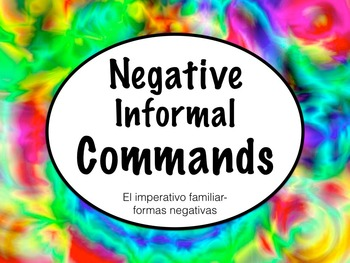 Spanish Commands- Negative Informal Commands PowerPoint Pr