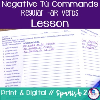 Spanish Negative Tú Commands Lesson - Regular -AR