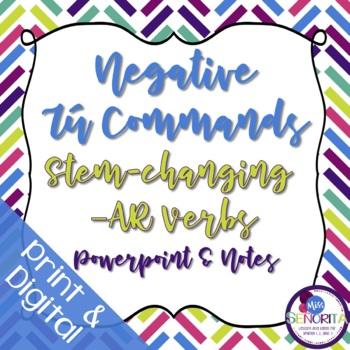 Spanish Negative Tú Commands Powerpoint & Notes - Stem-Cha