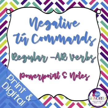 Spanish Negative Tú Commands Powerpoint & Notes - Regular -AR