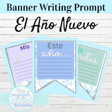 Spanish New Year Banner Writing Prompts