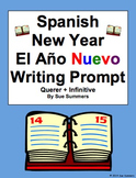 Spanish New Year Writing Prompt and Essay Translation - Querer + Infinitive