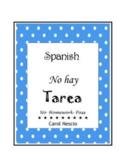 Spanish ~ No hay Tarea ~ No Homework Pass