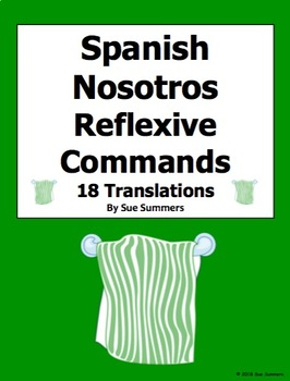 Spanish Nosotros Reflexive Commands 18 Translations